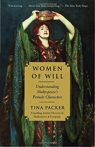 Women of Will: The Remarkable Evolution of Shakespeare's Female Characters