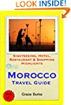 Morocco Travel Guide - Sightseeing, H...