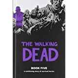 The Walking Dead Book 5by Robert Kirkman