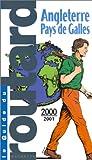 echange, troc Guide du Routard - Angleterre, Pays de Galles 2000-2001