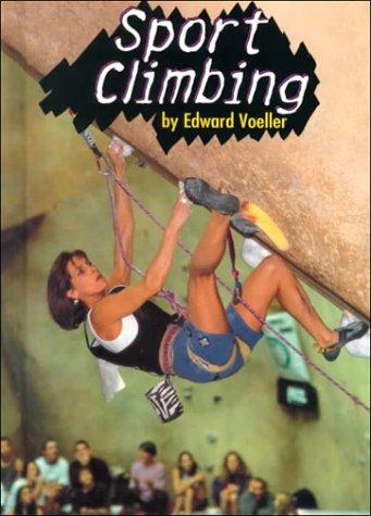 Sport Climbing (Extreme Sports)
