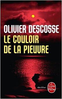 Le couloir de la pieuvre - Descosse, Olivier