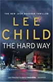 Lee Child The Hard Way (Jack Reacher)