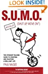 S.U.M.O. (Shut Up, Move On): The Stra...