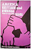 img - for America, Britain, & Russia: their co-operation and conflict, 1941-1946. - book / textbook / text book