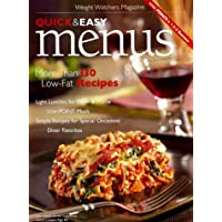Quick and Easy Menus: More Than 130 L0W-Fat Recipes (Weight Watchers Magazine)