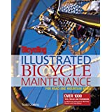 Bicycling Magazine's Illustrated Guide to Bicycle Maintenanceby Todd Downs