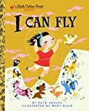 I CAN FLY (Little Golden Book) (0307001466) by Krauss, Ruth