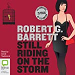 Still Riding on the Storm | Robert G Barrett