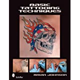 "Basic Tattooing Techniquesvon ""Brian Johnson"""