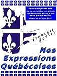 Nos Expressions Qu�b�coises