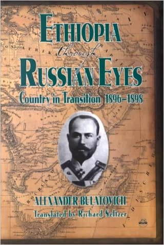 Ethiopia Through Russian Eyes: Country in Transition, 1896-1898