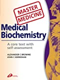img - for Master Medicine: Medical Biochemistry: A core text with self-assessment, 2e book / textbook / text book