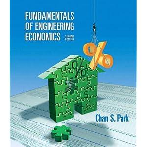 Fundamentals Of Engineering Economics (2nd Edition)