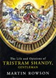 Tristram Shandy: Life and Opinions of Tristram Shandy, Gentleman