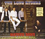 Native Sons (Expanded and Remastered)