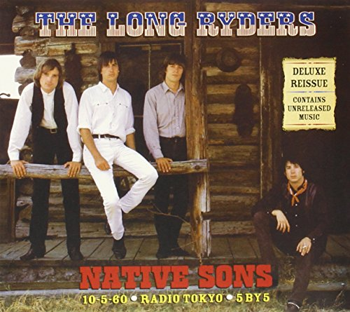 The Long Ryders - Native Sons (Expanded And Remastered) - Lyrics2You