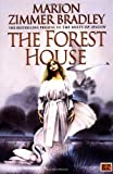 The Forest House (0451454243) by Marion Zimmer Bradley