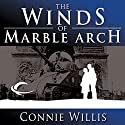 The Winds of Marble Arch Audiobook by Connie Willis Narrated by Dennis Boutsikaris