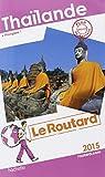 Guide du Routard Thaïlande 2015