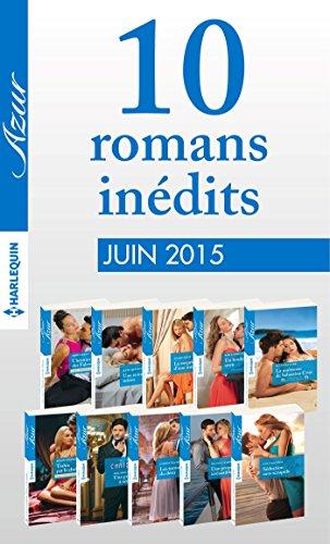 10 romans inédits Azur (nº 3595 à 3604 - juin 2015) : Harlequin collection Azur