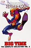 Spider-Man: Big Time - The Complete Collection Volume 2 (Amazing Spider-Man (Paperback Unnumbered)) Dan Slott