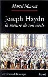 echange, troc Marcel Marnat - Joseph Haydn, la mesure de son siècle