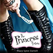 The Princess Sisters | [Stacy Lynn Carroll]
