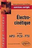 echange, troc Emmanuel Desvoivres - Electrocinétique, 1re année MPSI-PCSI-PTSI : Exercices corrigés