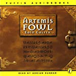 Artemis Fowl: Artemis Fowl, Book 1 (       ABRIDGED) by Eoin Colfer Narrated by Adrian Dunbar