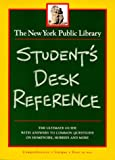 The New York Public Library Student's Desk Reference (0028604180) by New York Public Library