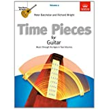 Time Pieces for Guitar, Volume 2: Music through the Ages in 2 Volumes: v. 2 (Time Pieces (ABRSM))by Peter Batchelar