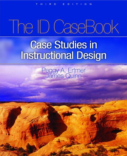 The I.D. CaseBook: Case Studies in Instructional Design...