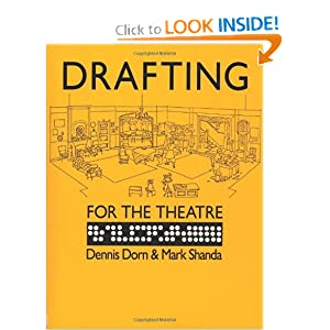 Drafting for the Theatre Dennis Dorn and Mark Shanda