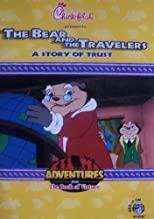 The Bear and the Travelers ~ a Story of Trust (Adventures From the Book of Virtues)