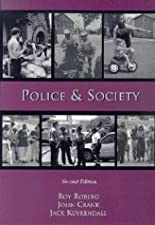 Police and Society by Roy Roberg