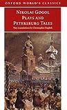 Nikolai Gogol Plays And Petersburg Tales (0192835521) by Gogol, Nikolai