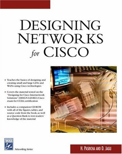 Designing Networks With Cisco (Charles River Media Networking/Security)