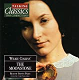 Wilkie Collins Talking Classics: The Moonstone (2 Discs)