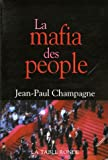 img - for La mafia des people (French Edition) book / textbook / text book