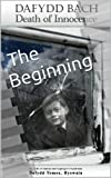 img - for Dafydd Bach: Death of Innocence: The Beginning (My Life of Autism and Asperger's Syndrome: Dafydd Tomos, Hyswain) book / textbook / text book