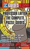 EZ Professor Layton The Complete Puzzle Guides (Professor Layton Trilogy)