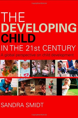 The Developing Child in the 21st Century: A Global...