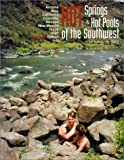 img - for Hot Springs & Hot Pools of the Southwest book / textbook / text book