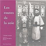 echange, troc Philippe Lamarque - Les routes de la soie