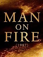 Man on Fire (1987) [HD]