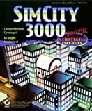 Simcity 3000: Unofficial Strategies & Secrets