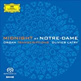 Midnight at Notre-Dame: Organ Transcriptionsby Olivier Latry