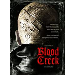 "ENTER TO WIN A DVD COPY OF ""BLOOD CREEK"" 5"