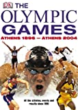 The Olympic Games: Athens 1896-Athens 2004 (Chronicle)